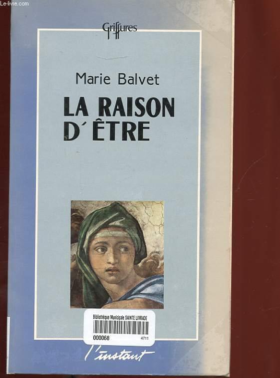 LA RAISON D'ETRE