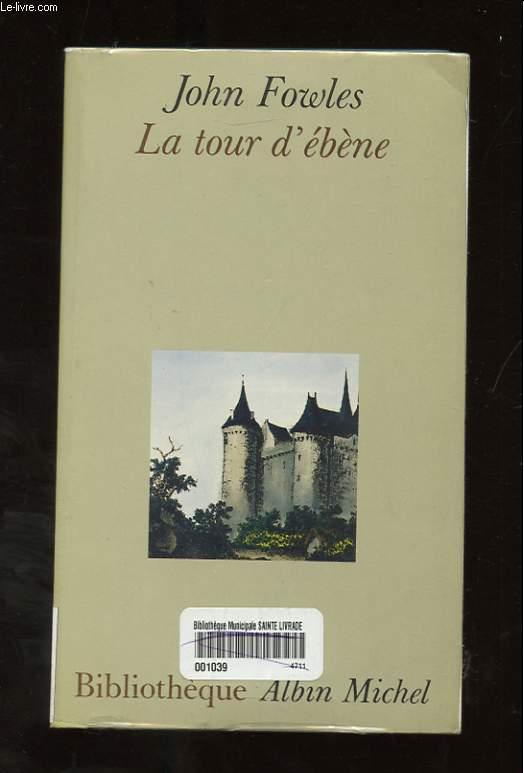 LA TOUR D'EBENE. NOUVELLES