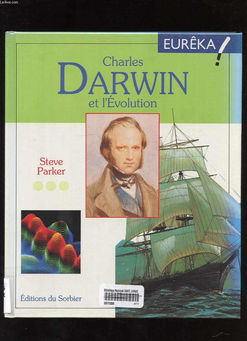CHARLES DARWIN ET L'EVOLUTION