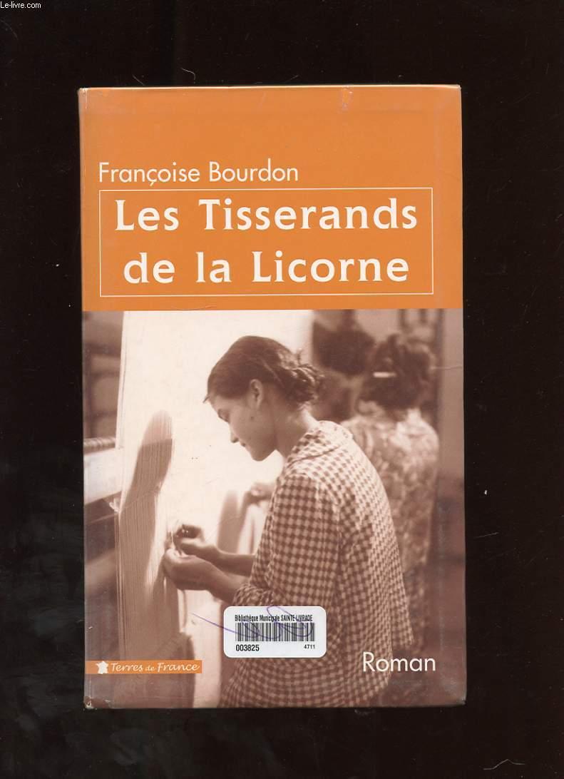 LES TISSERANDS DE LA LICORNE