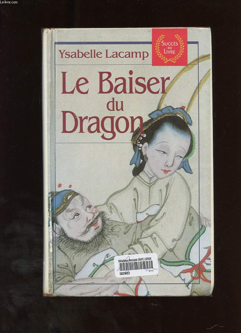 LE BAISER DU DRAGON