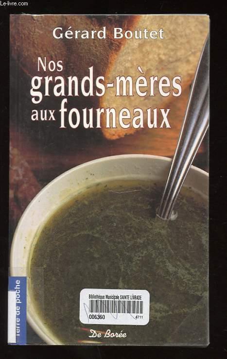 NOS GRANDS-MERES AUX FOURNEAUX