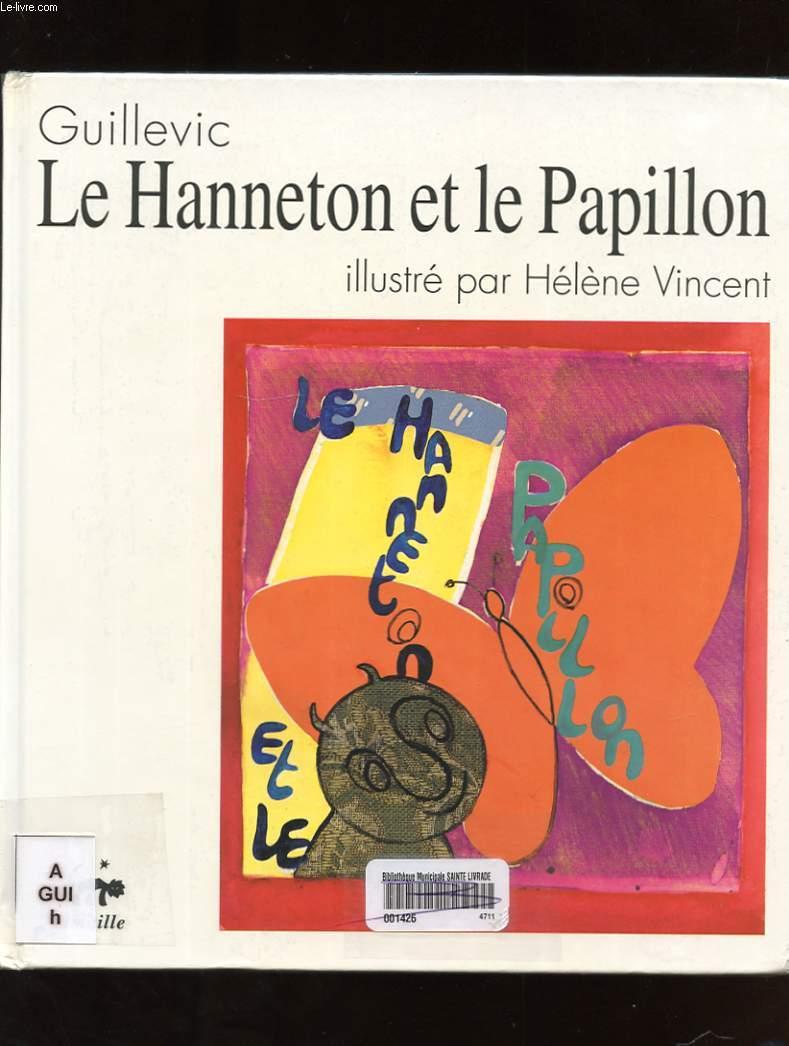 LE HANNETON ET LE PAPILLON
