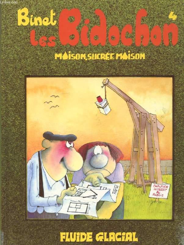 LES BIDOCHON N°4. MAISON, SUCREE MAISON