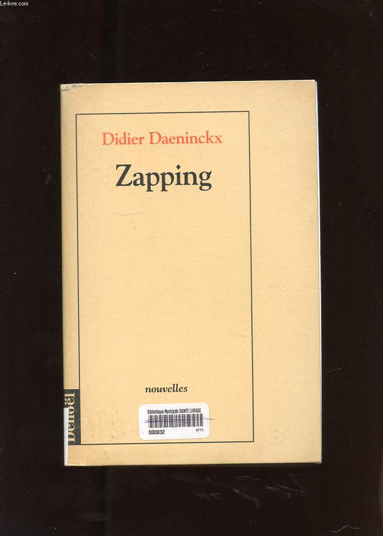 ZAPPING. NOUVELLES