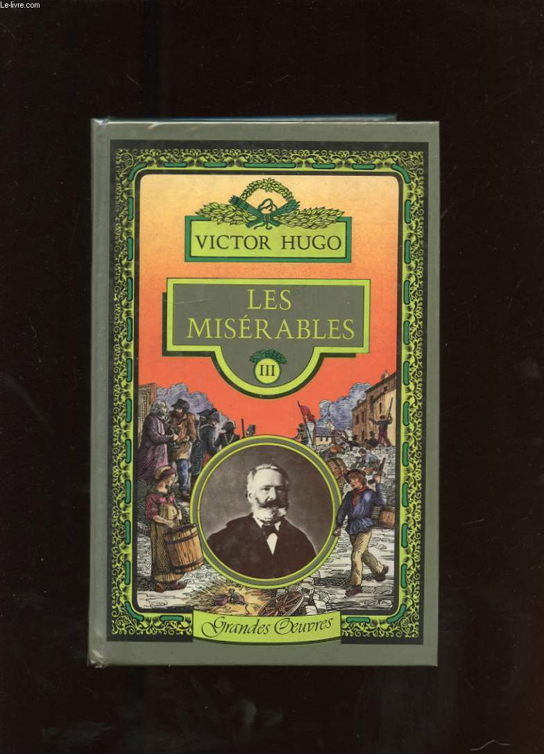 LES MISERABLES. TOME 3