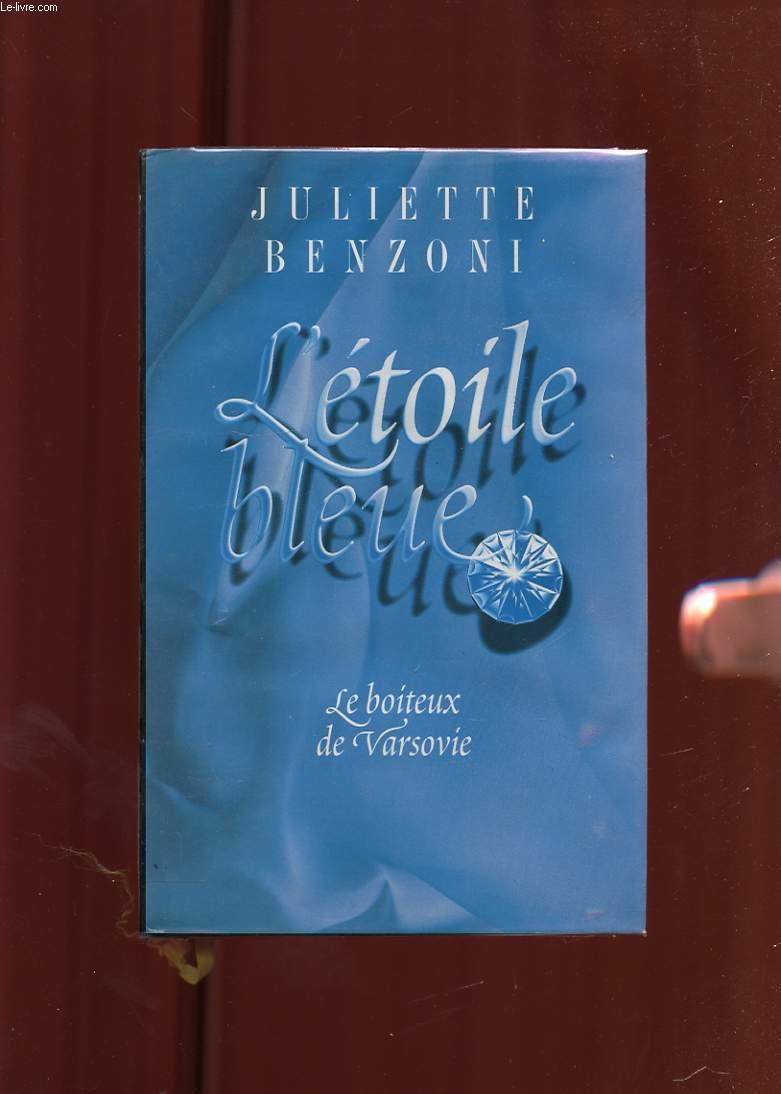 L'ETOILE BLEUE. TOME 1. LE BOITEUX DE VARSOVIE