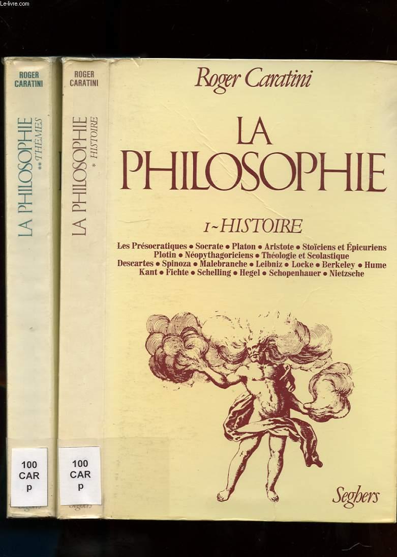 LA PHILOSOPHIE. TOME 1 ET 2