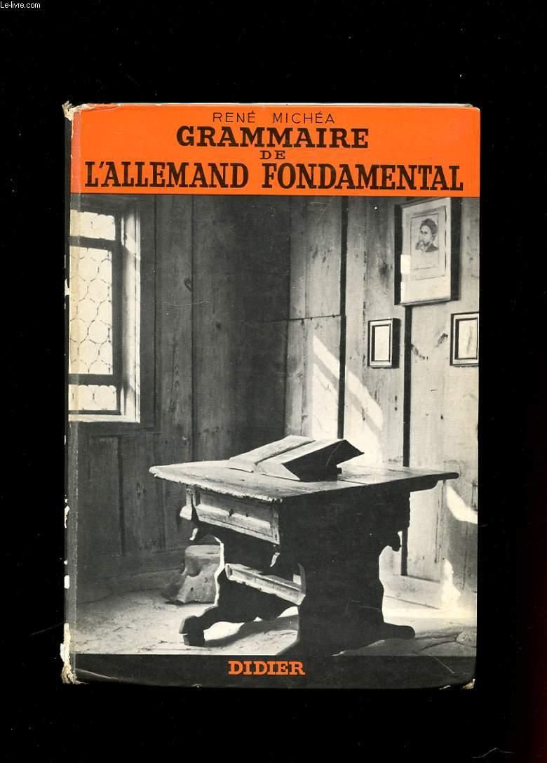 GRAMMAIRE DE L'ALLEMAND FONDAMENTALE