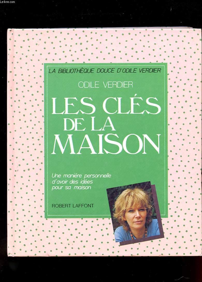 LES CLES DE LA MAISON.