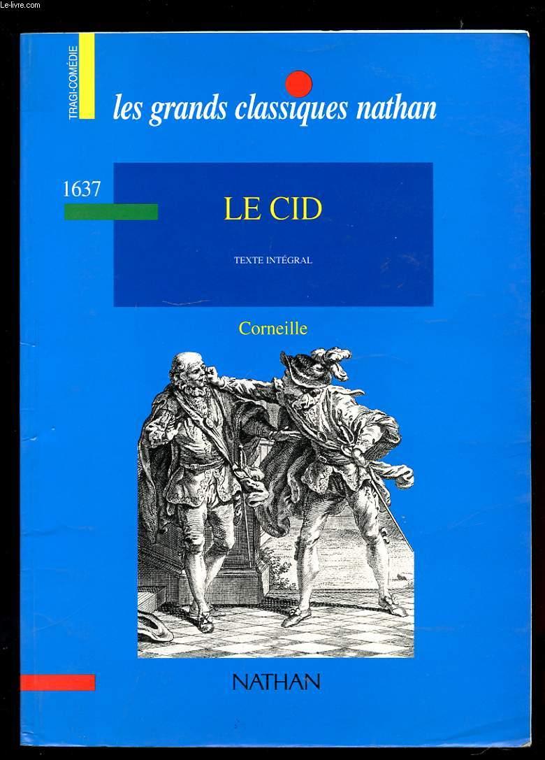 LE CID. TEXTE INTEGRAL