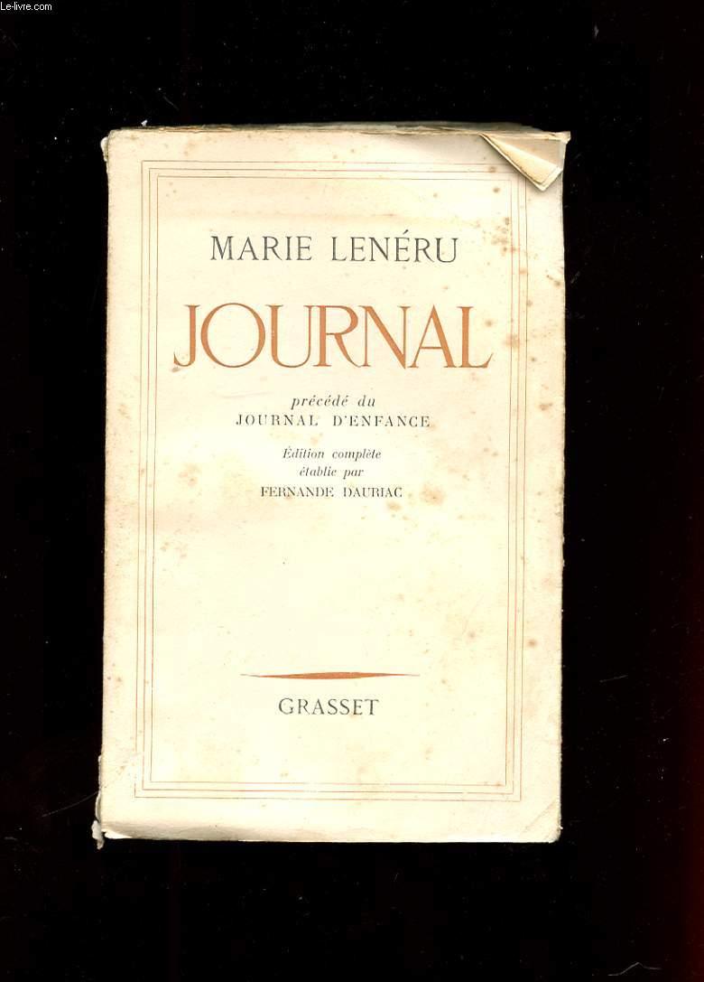 JOURNAL DE MARIE LENERU PRECEDE DU JOURNAL D'ENFANCE