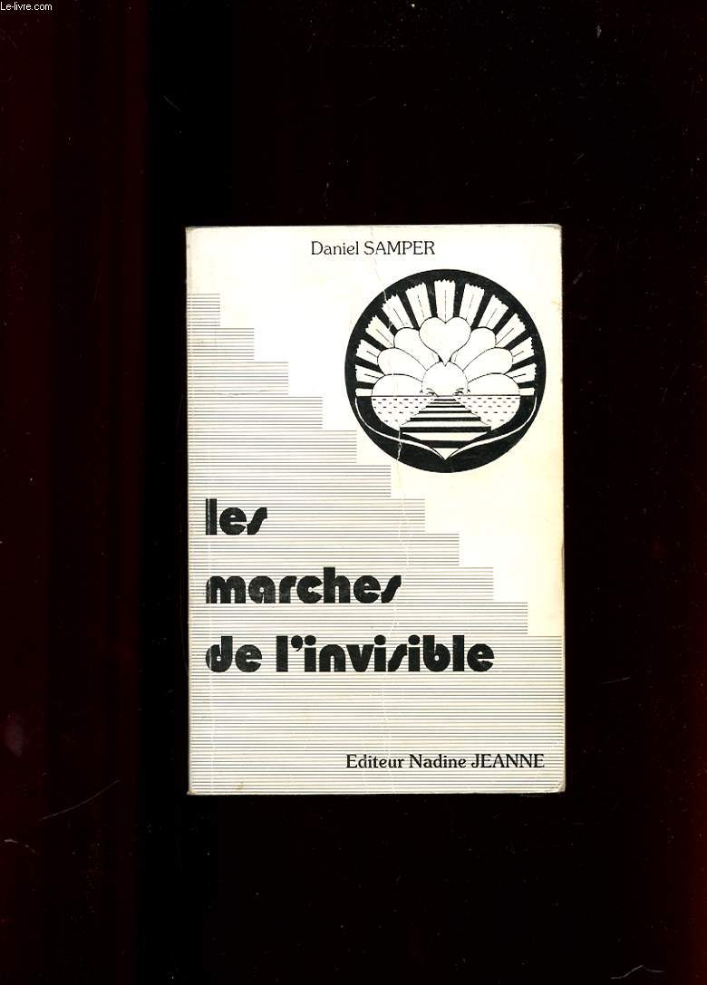 Les marches de l invisible