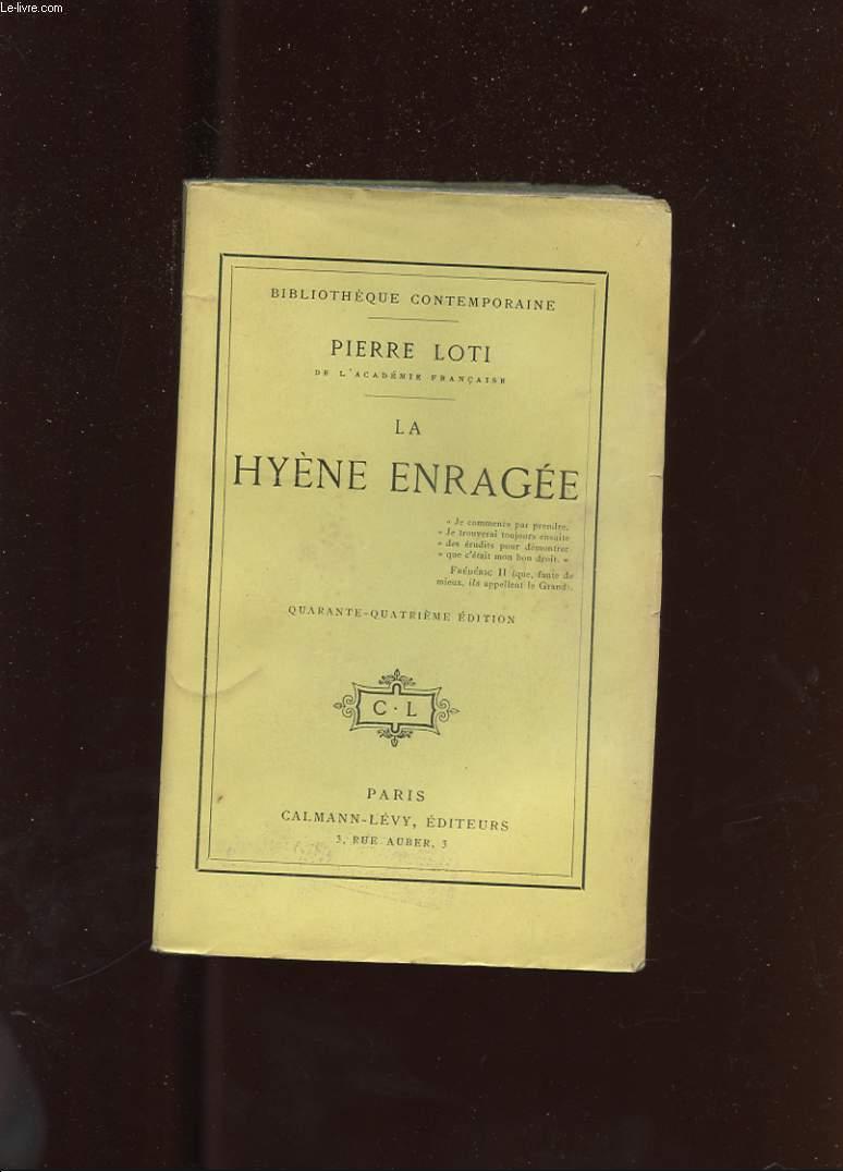 LA HYENE ENRAGEE