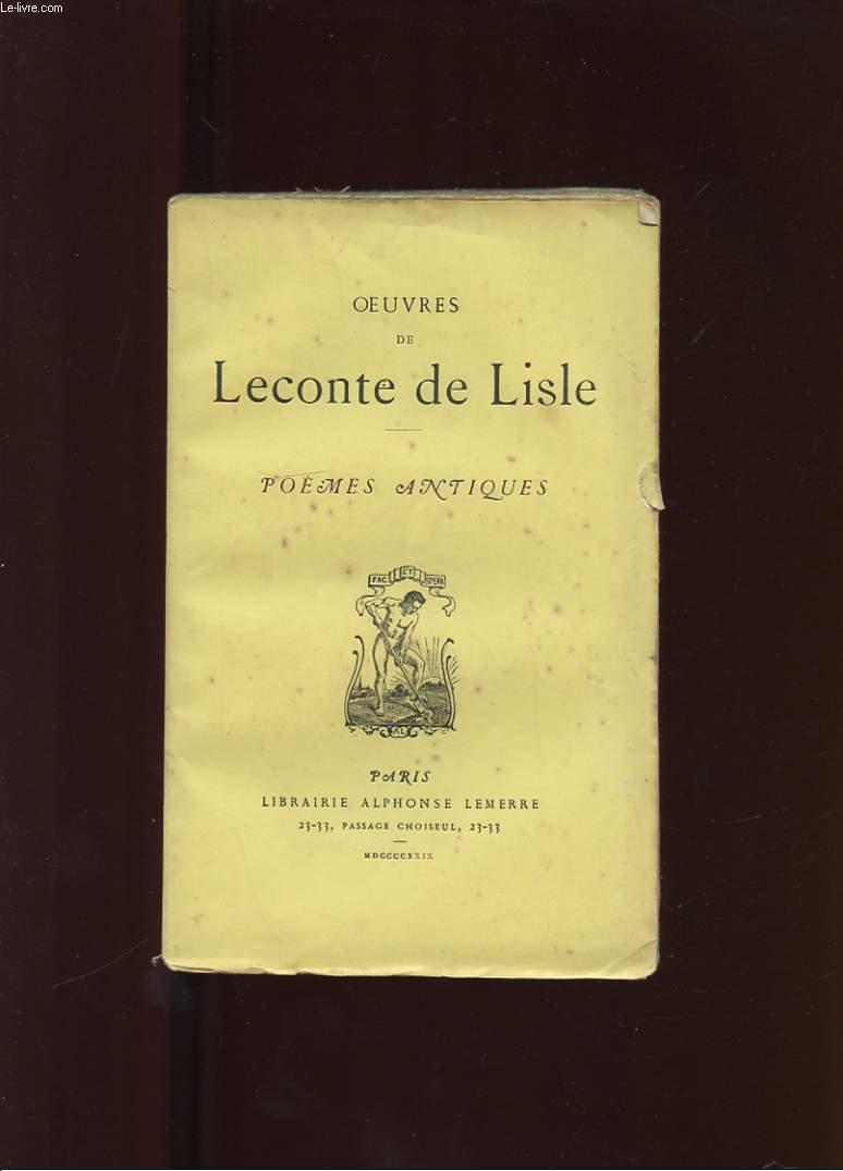 OEUVRES DE LECONTE DE LISLE. POEMES ANTIQUES