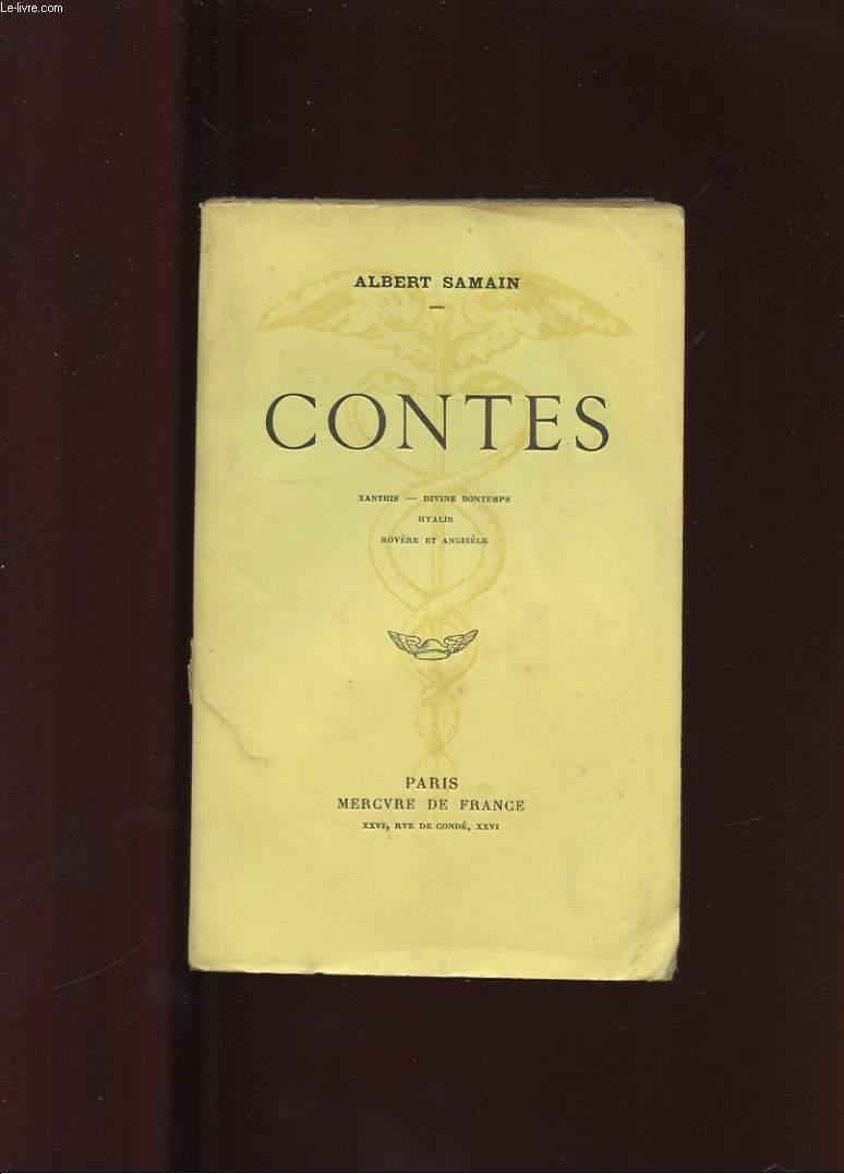 CONTES. XANTHIS - DIVINE BONTEMPS - HYALIS - ROVERE ET ANGISELE