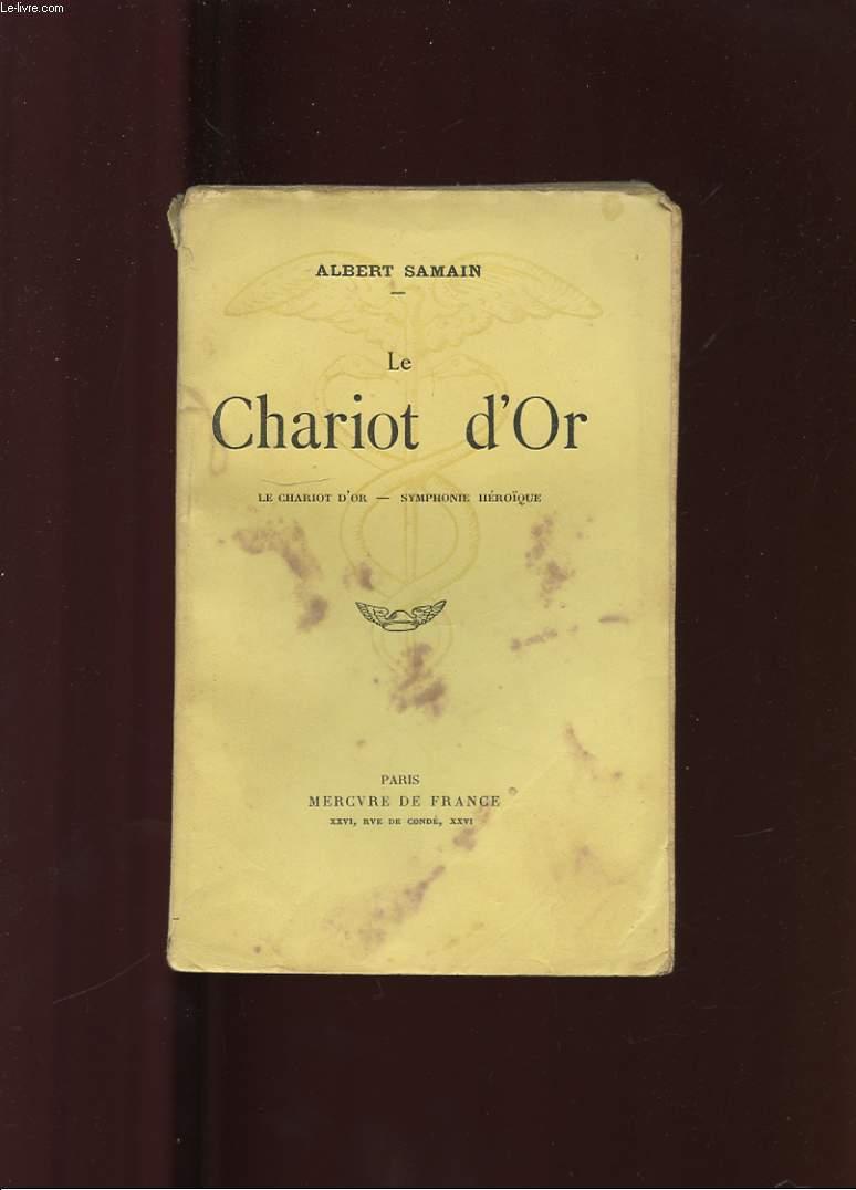 LE CHARIOT D'OR. SYMPHONIE HEROIQUE