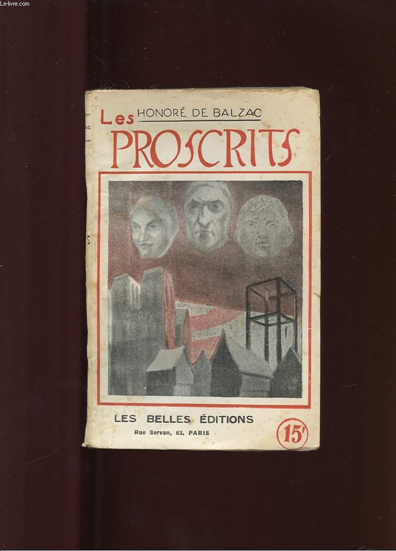 LES PROSCRITS ( ETUDES PHILOSOPHIQUES )