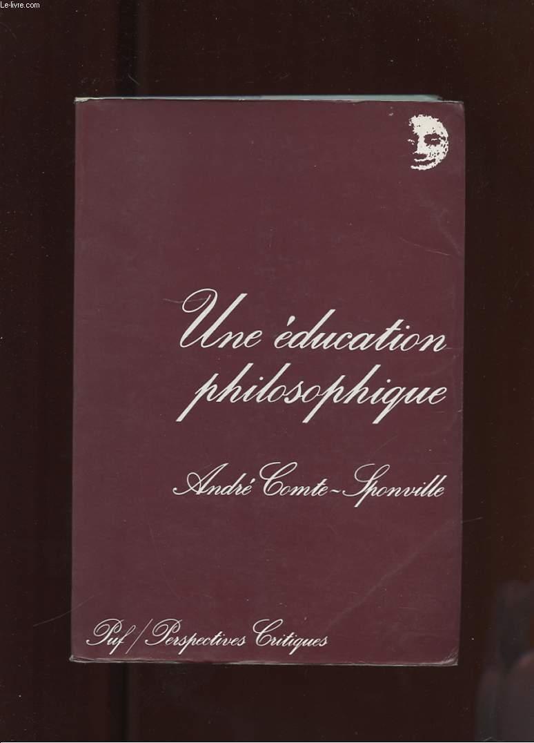 UNE EDUCATION PHILOSOPHIQUE ET AUTRES ARTICLES