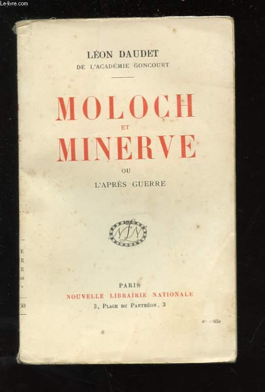 MOLOCH ET MINERVE OU L'APRES-GUERRE