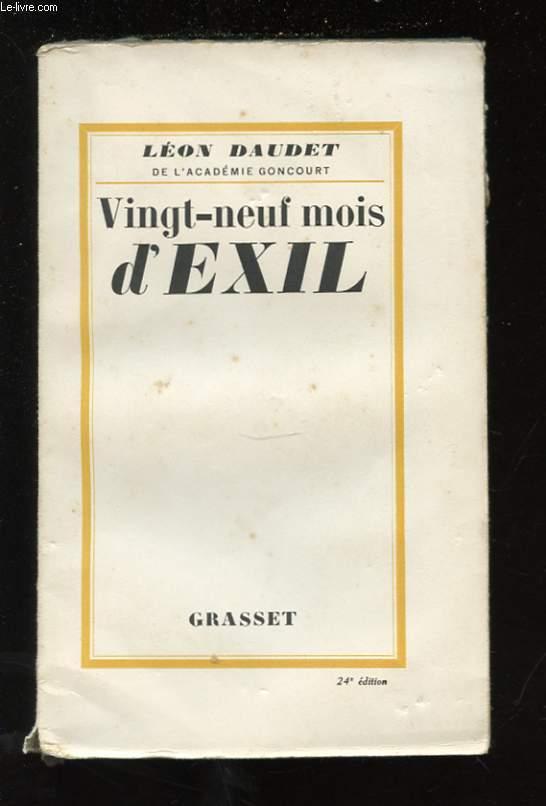 VINGT-NEUF MOIS D'EXIL