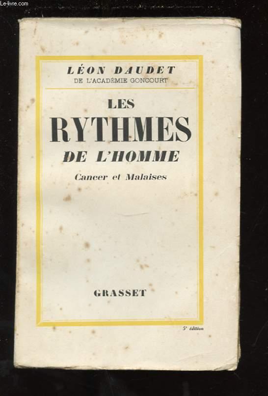 LES RYTHMES DE L'HOMME. CANCER ET MALAISE