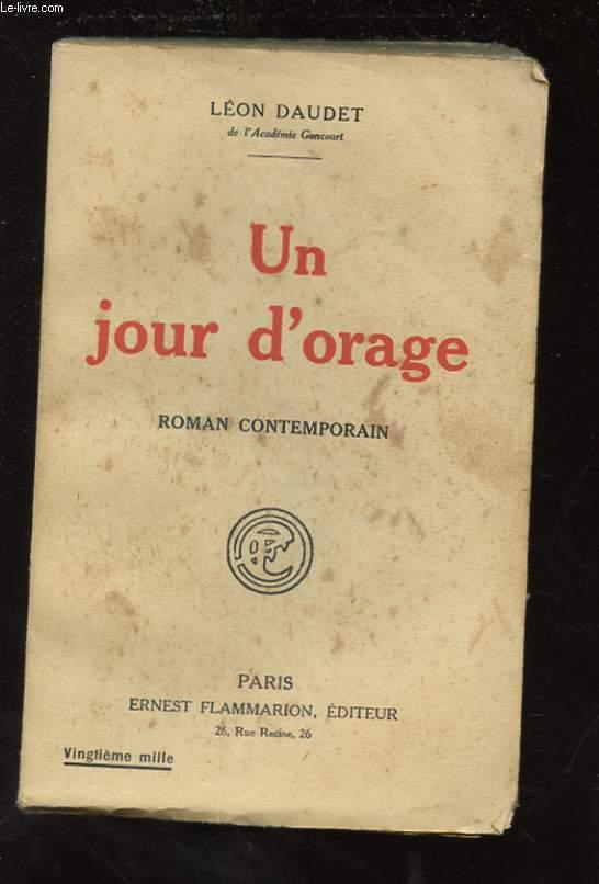 UN JOUR D'ORAGE. ROMAN CONTEMPORAIN