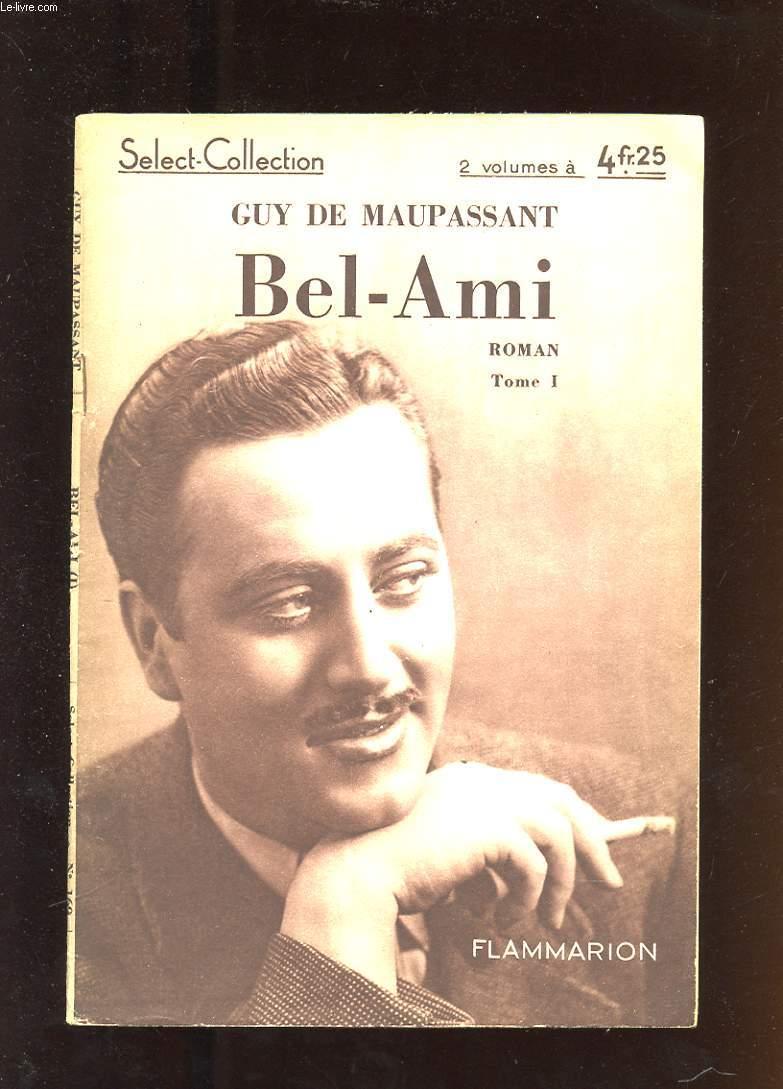 BEL-AMI 2 TOMES.