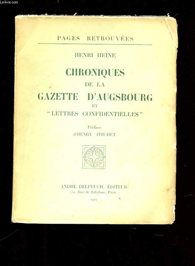 CHRONIQUES DE LA GAZETTE D'AUGSBOURG ET LETTRES CONFIDENTIELLES