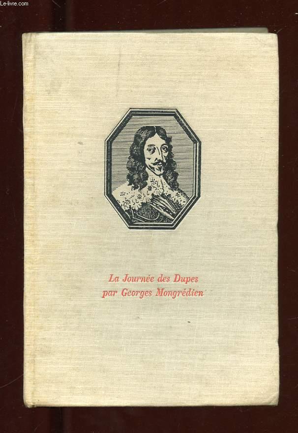 LA JOURNEE DES DUPES. 10 NOVEMBRE 1630