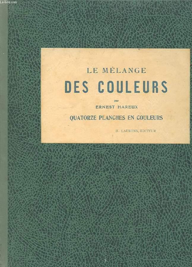 LE MELANGE DES COULEURS. ENSEIGNE PAR L'EXEMPLE