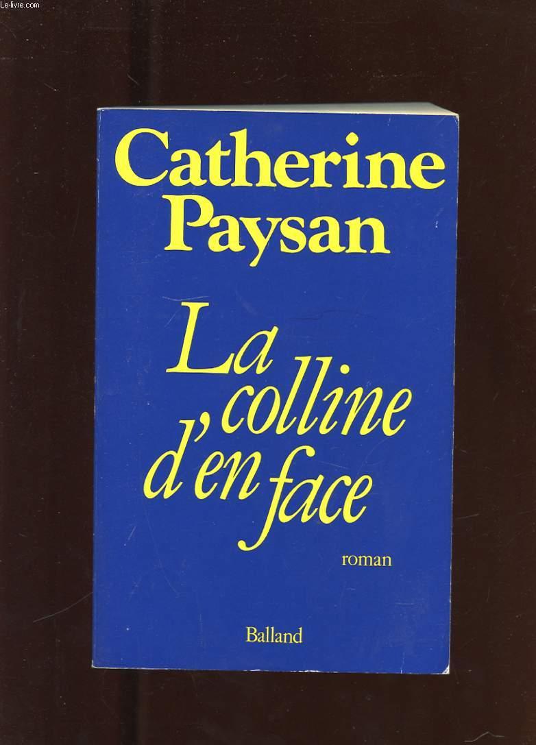 LA COLLINE D'EN FACE