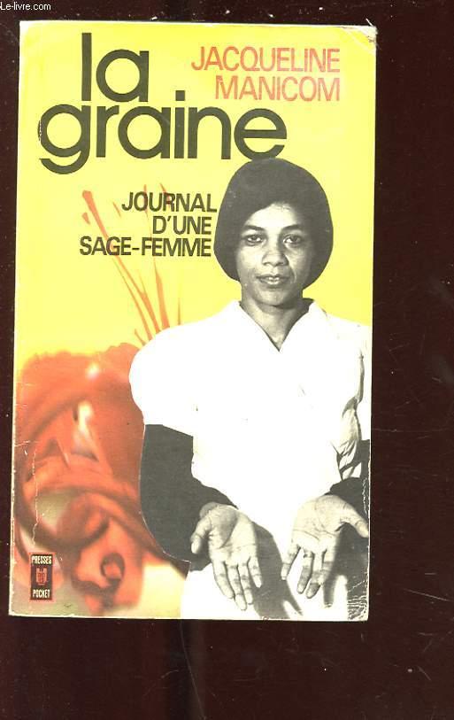 LA GRAINE. JOURNAL D'UNE SAGE FEMME