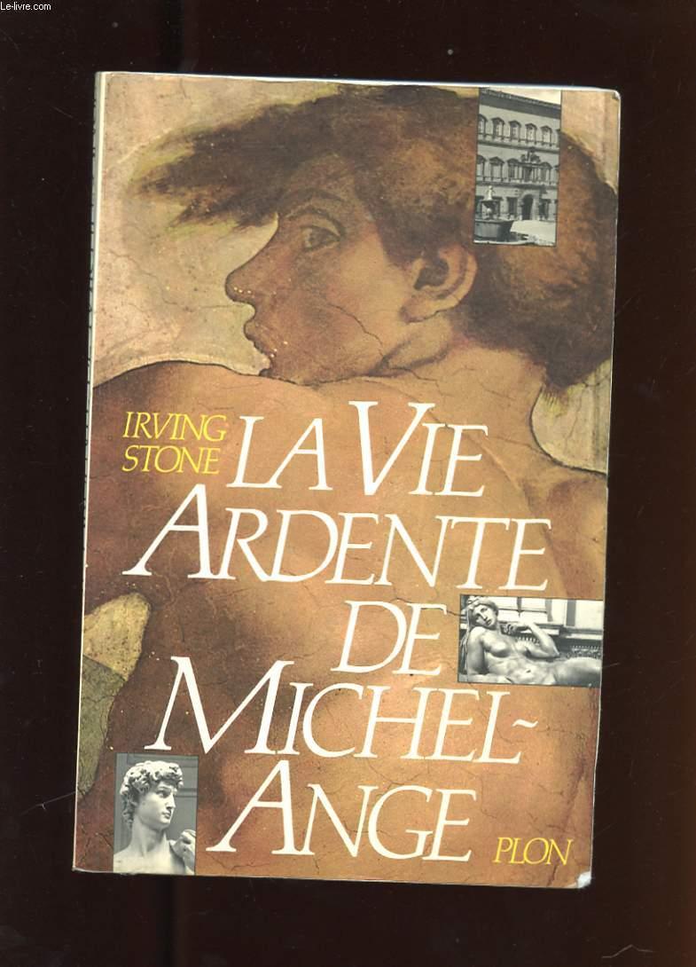 LA VIE ARDENTE DE MICHEL-ANGE. PUISSANT ET SOLITAIRE