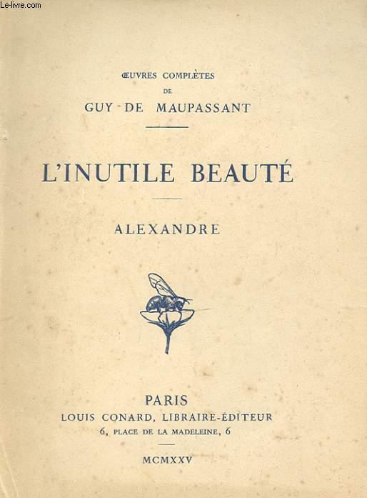 L INUTILE BEAUTE ALEXANDRE