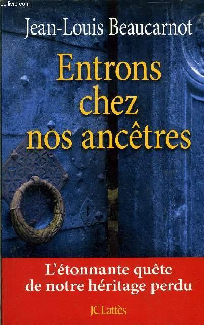 ENTRONS CHEZ NOS ANCETRES