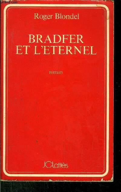 BRADFER ET L'ETERNEL