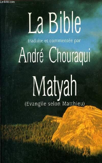 LA BIBLE MATYAH