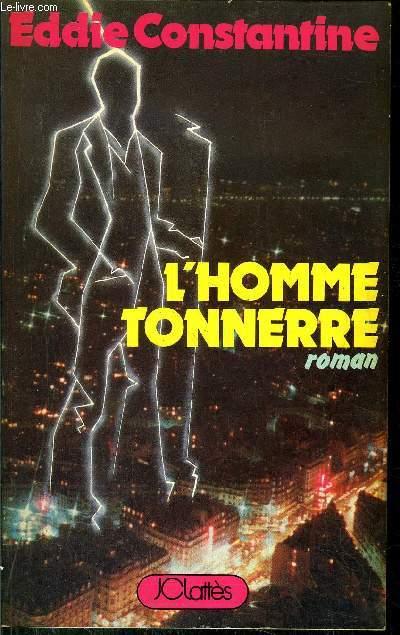 L'HOMME TONNERRE