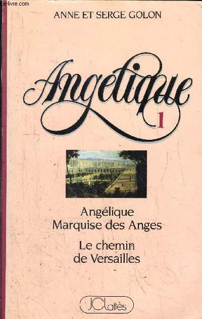 ANGELIQUE- MARQUISE DES ANGES - LE CHEMIN DE VERSAILLES-