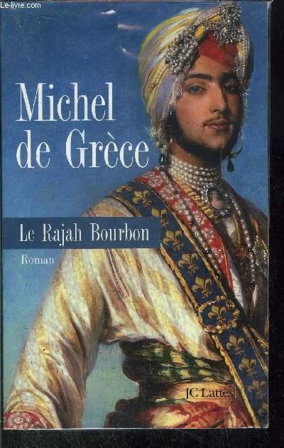 LE RAJAH BOURBON