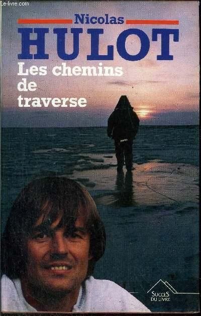 LES CHEMINS DE TRAVERS