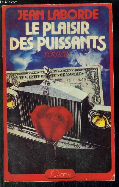 LE PLAISIR DES PUISSANTS