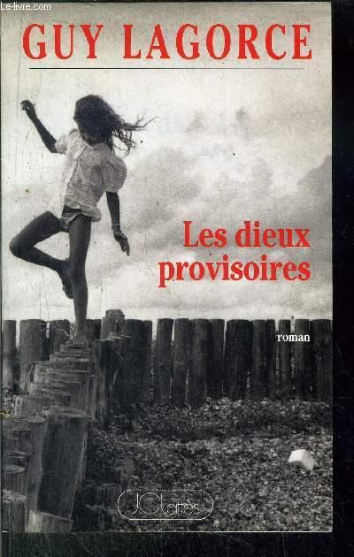 LES DIEUX PROVISOIRES