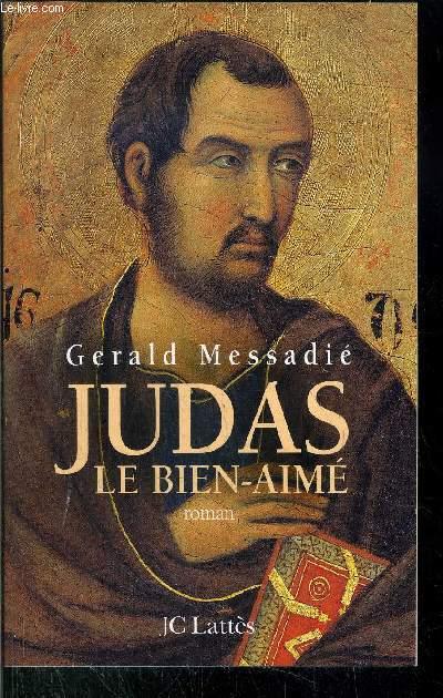 JUDAS LE BIEN-AIME