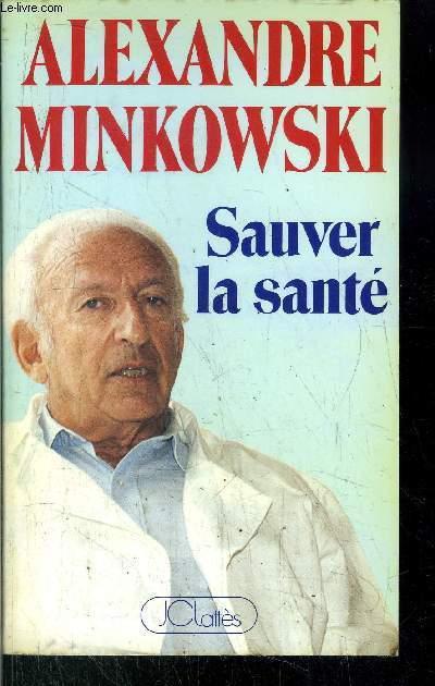 SAUVER LA SANTE