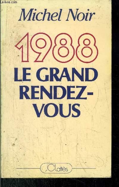 1988 LE GRAND RENDEZ-VOUS