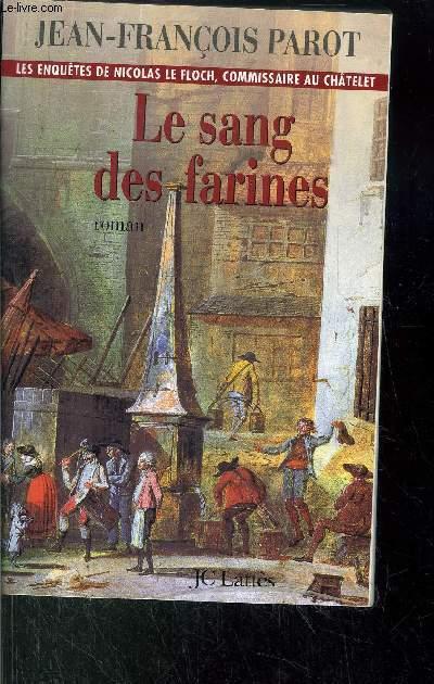 LE SANG DES FARINES