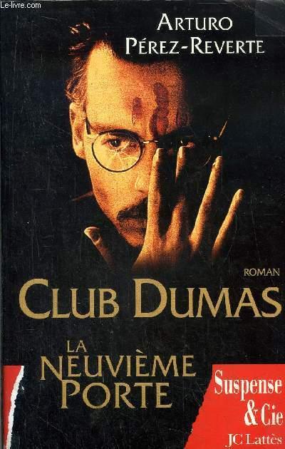 CLUB DUMAS - LA NEUVIEME PORTE