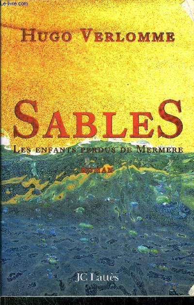 SABLES - LES ENFANTS PERDUS DE MERMERE